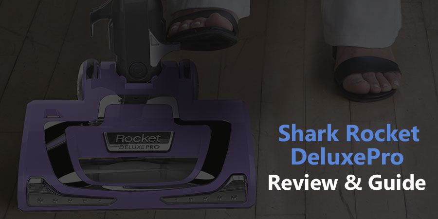Shark Rocket Deluxe Pro Review Which Model Is Best For