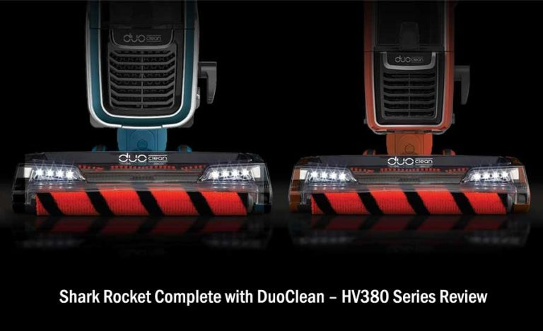 Shark Rocket DuoClean Reviews – The Complete HV380 Series in 2018