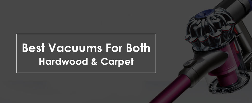 Best Vacuums For Carpet And Hardwood