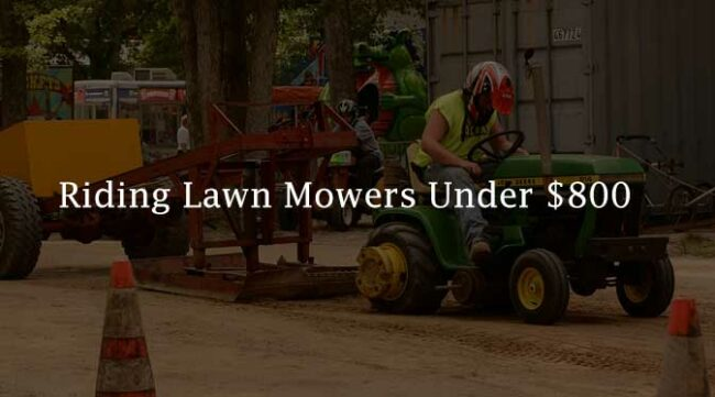 Riding Lawn Mowers Under 800